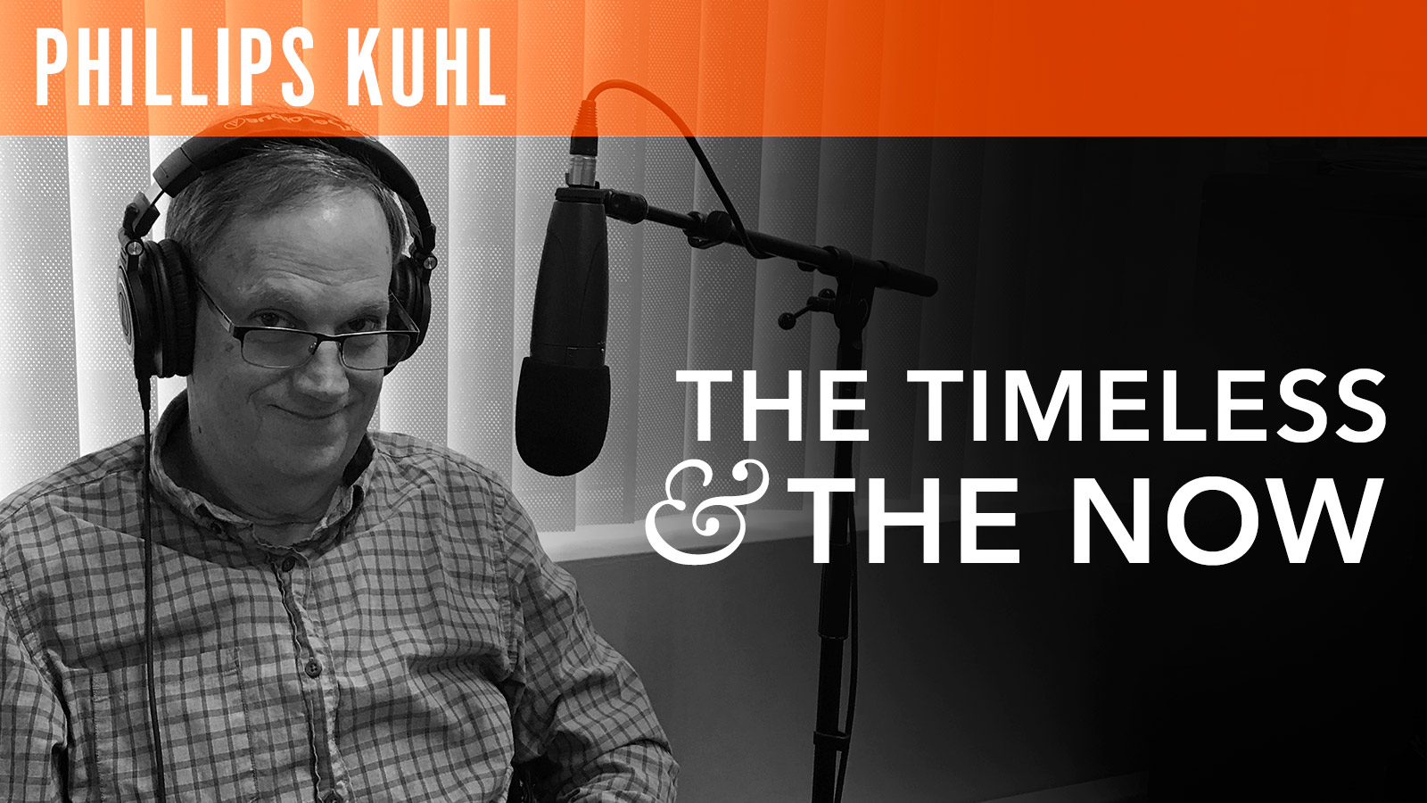 Phillips Kuhl  The Timeless & The Now