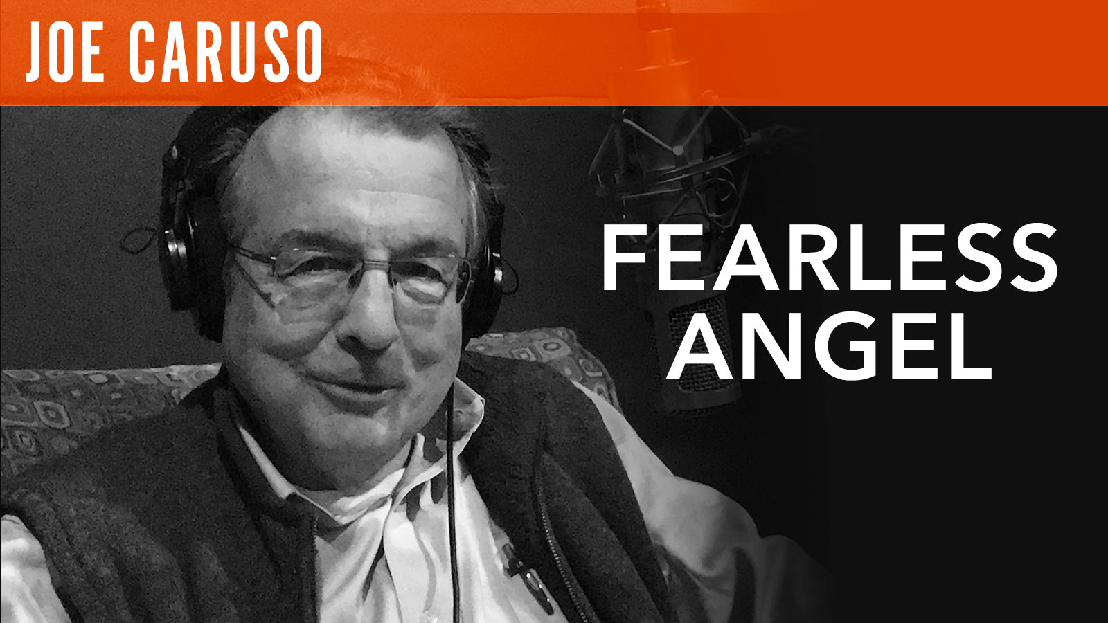Joe Caruso  Fearless Angel