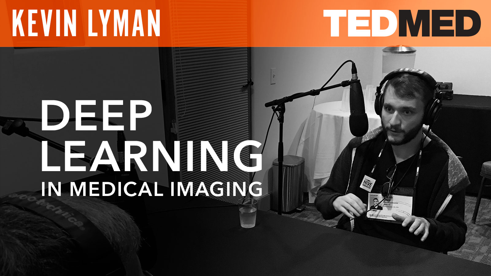 Kevin Lyman  Deep Learning in Medical Imaging