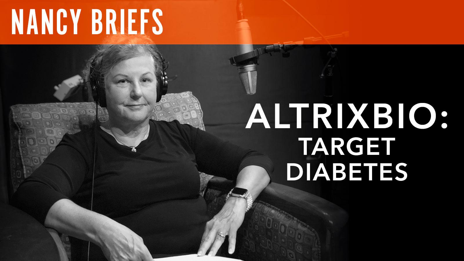 Nancy Briefs  AltrixBio: Target Diabetes
