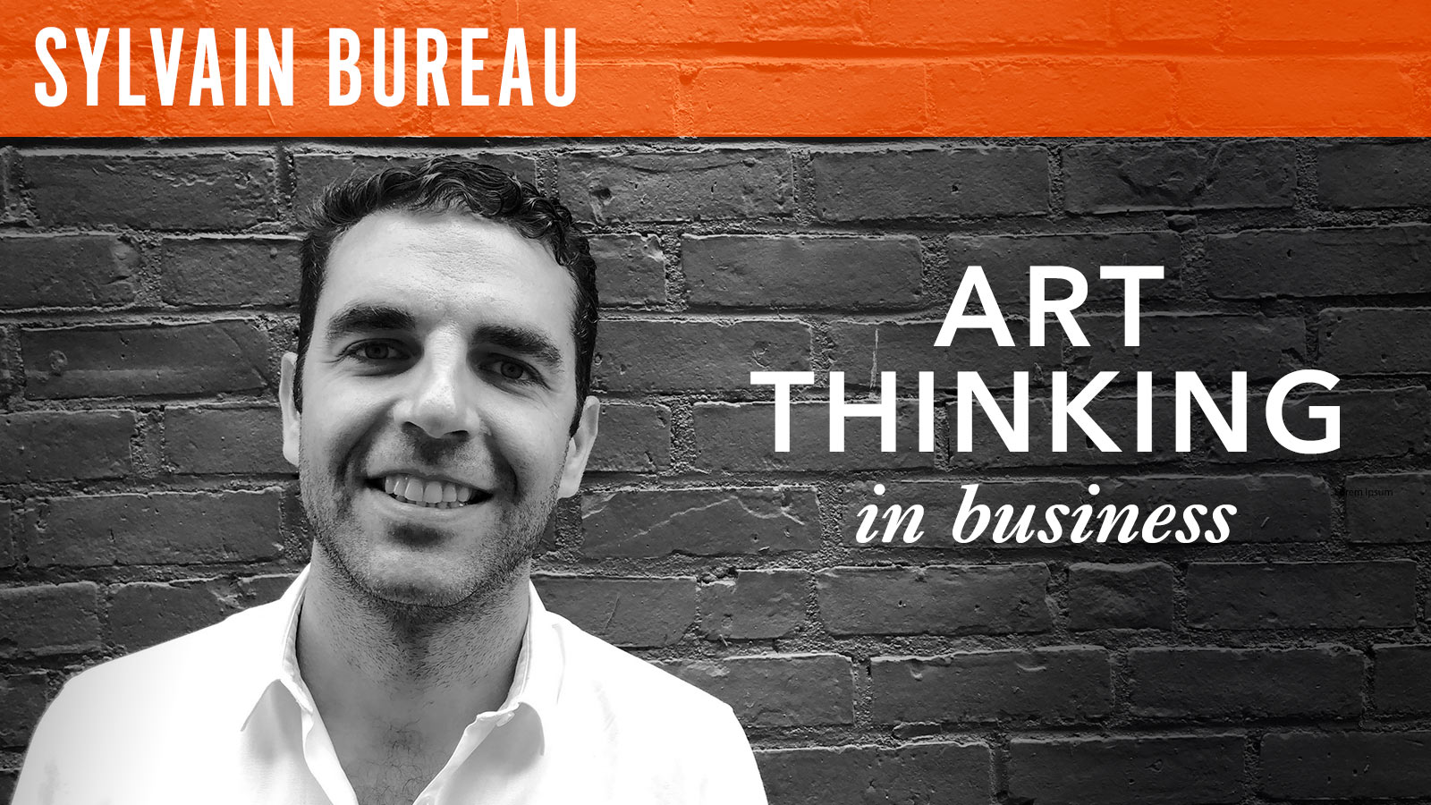 Sylvain Bureau  Art Thinking in Business