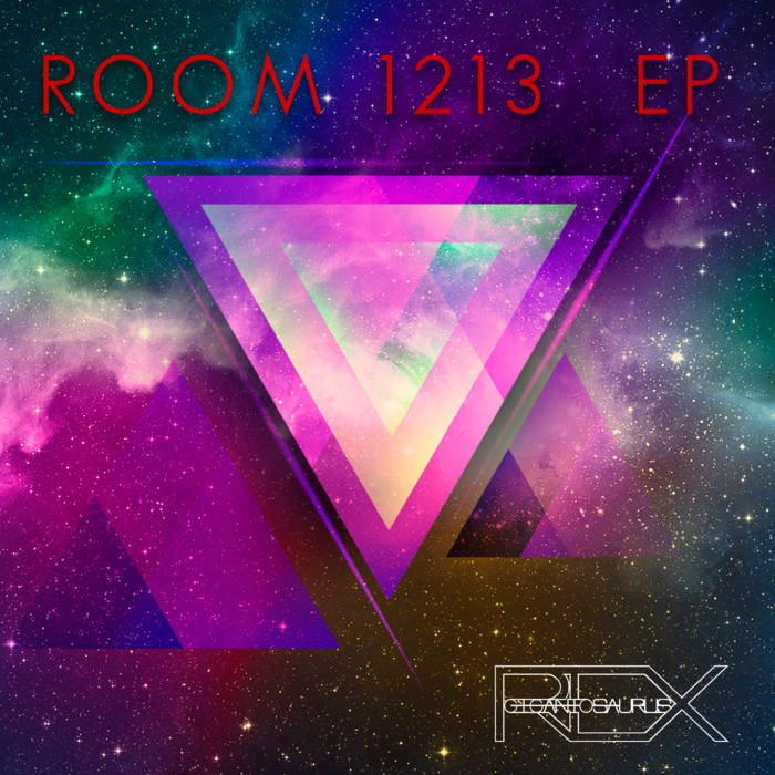 Room 1213 EP by GIGANTOSAURUS REX (2017)