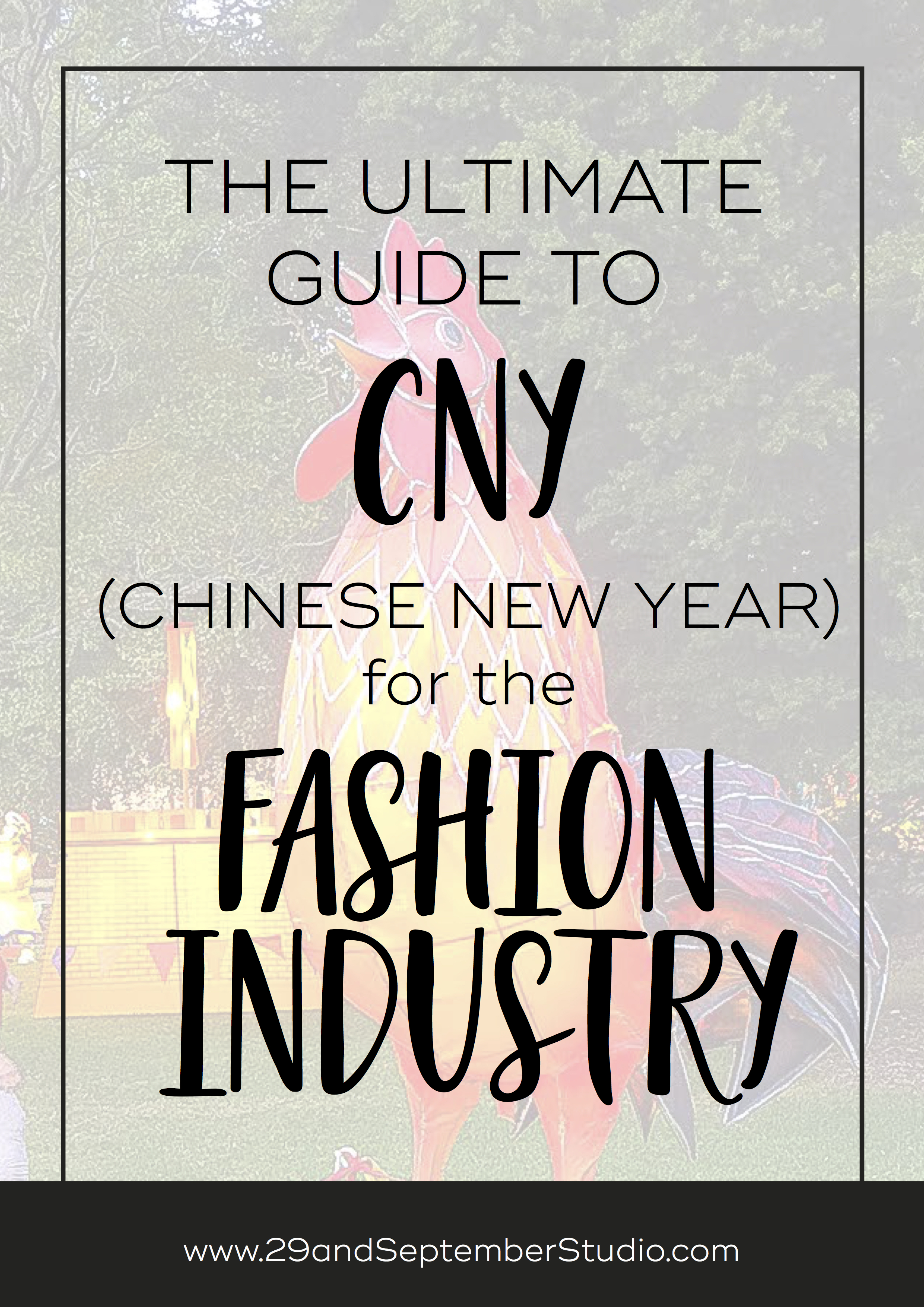 The ultimate guide to CNY (Chinese New Year) for the fashion industry. 29andSeptember Studio