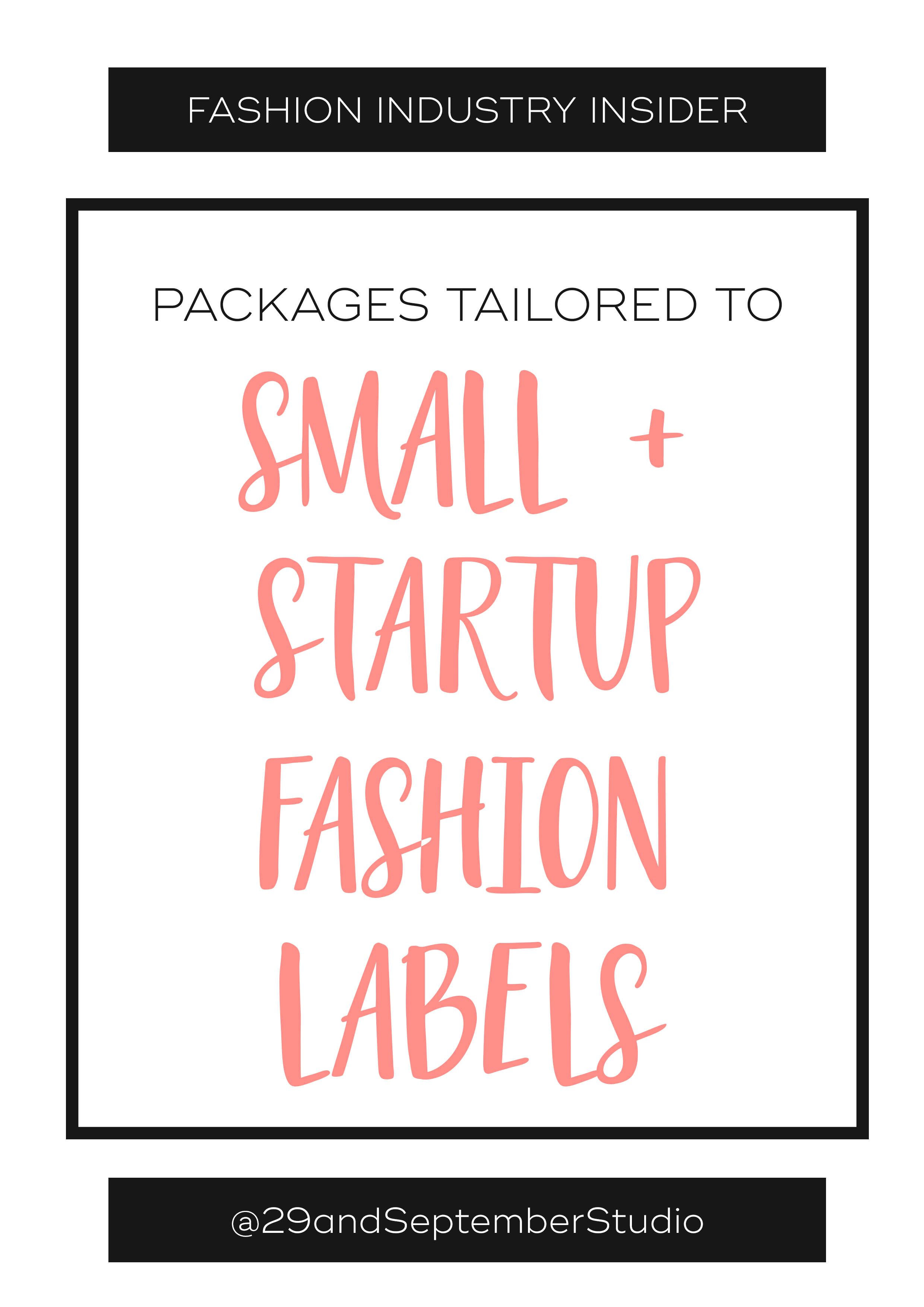 Packages for small + startup fashion labels who want to know how to start a fashion brand