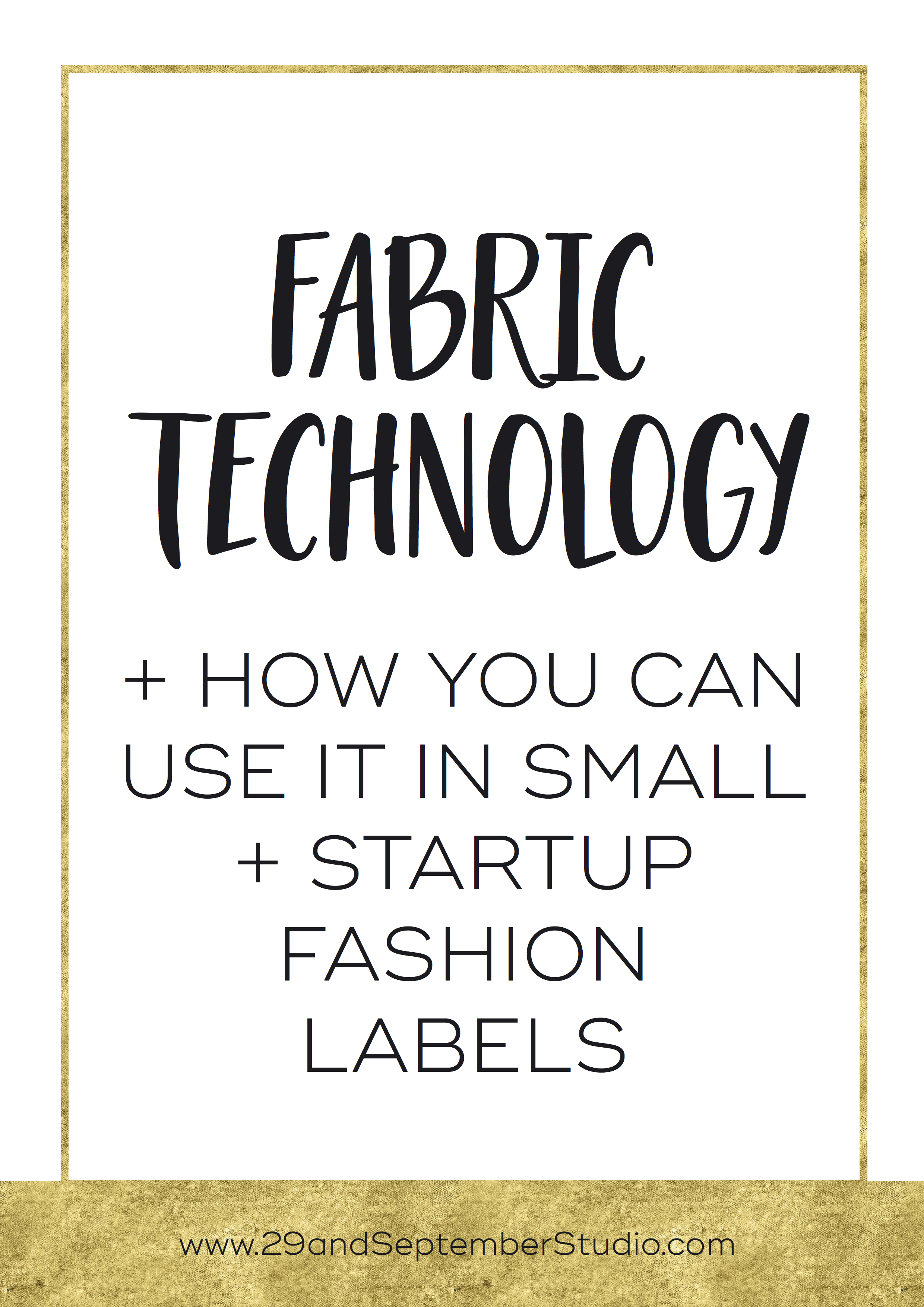 Fabric technology + how new fashion brands can use it in their new business