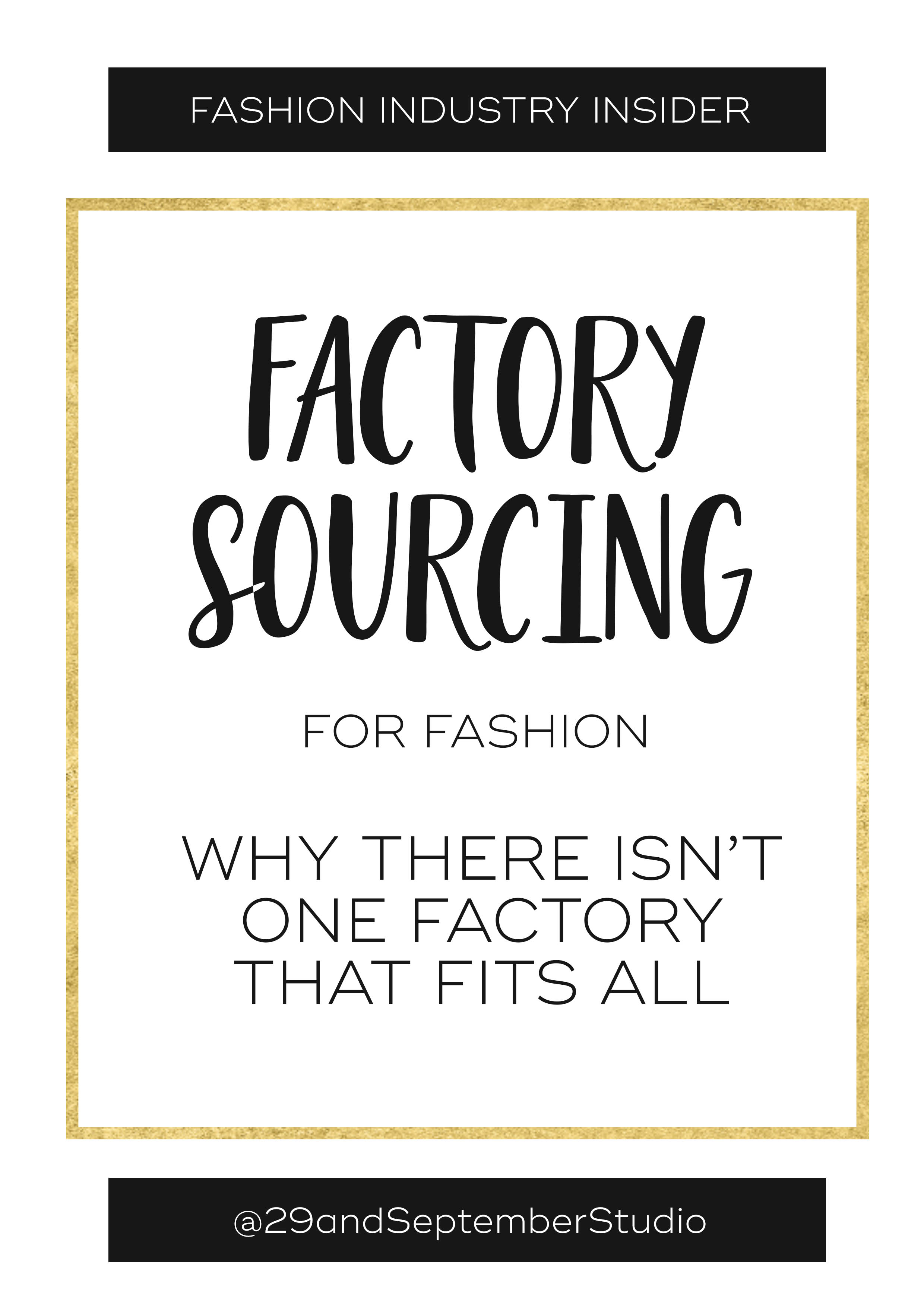 Sourcing manufacturers for fashion; why there isn't one factory to fit all