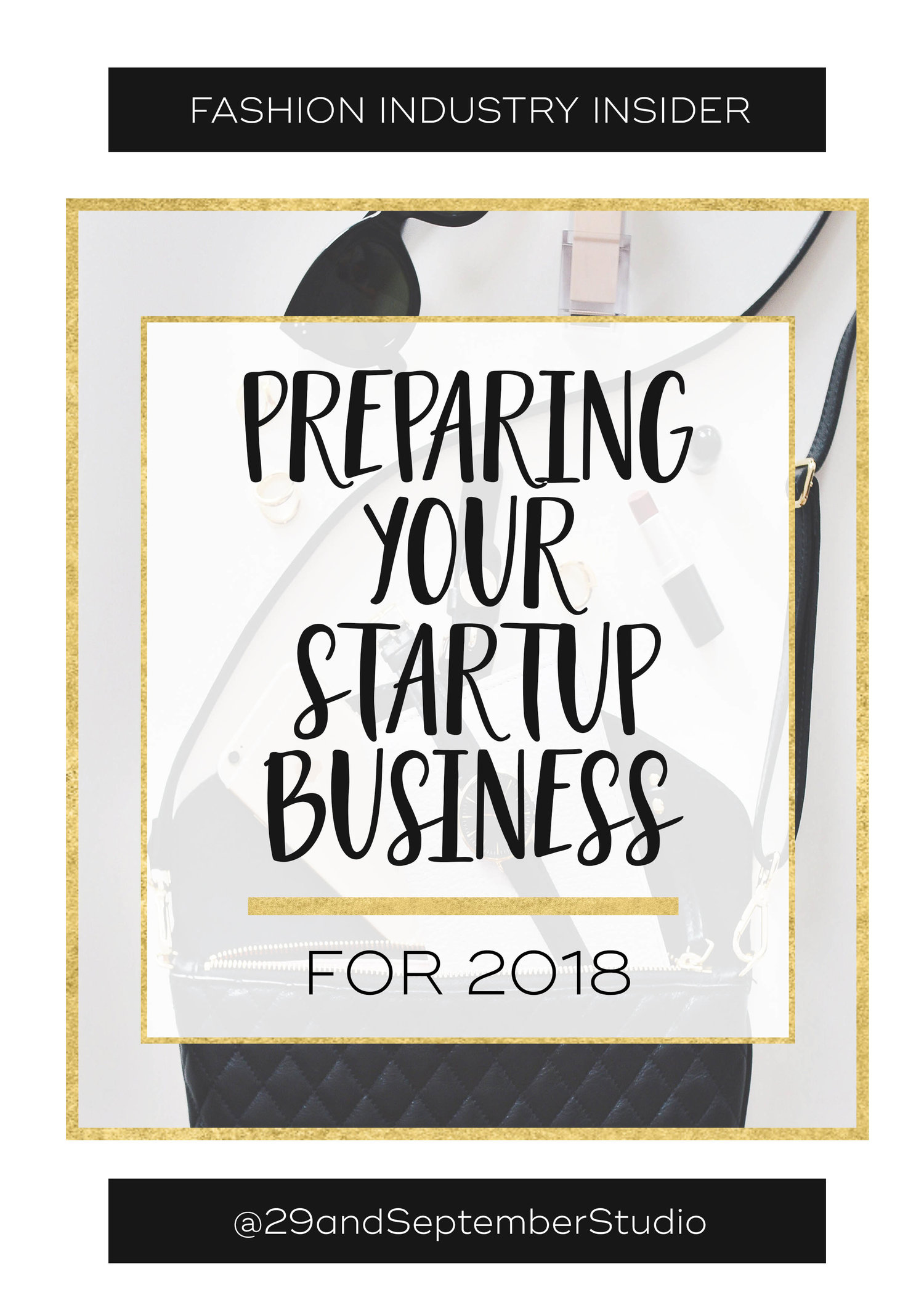 How To Prepare To Start A Fashion Business In 2018 The Fashion Business Coach