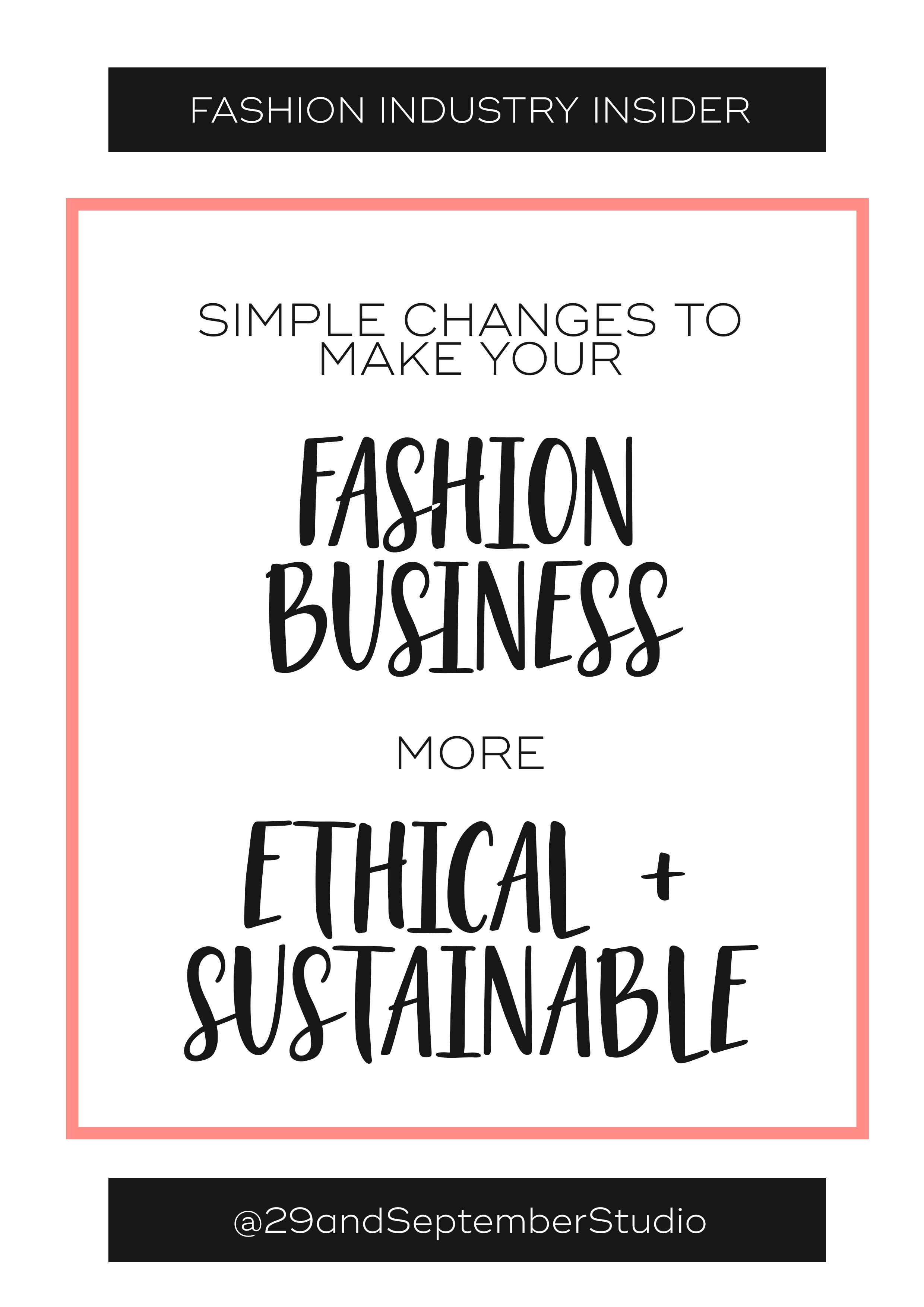Small changes that make your fashion brand more ethical + sustainable | How to start an ethical fashion label | sustainable fashion revolution