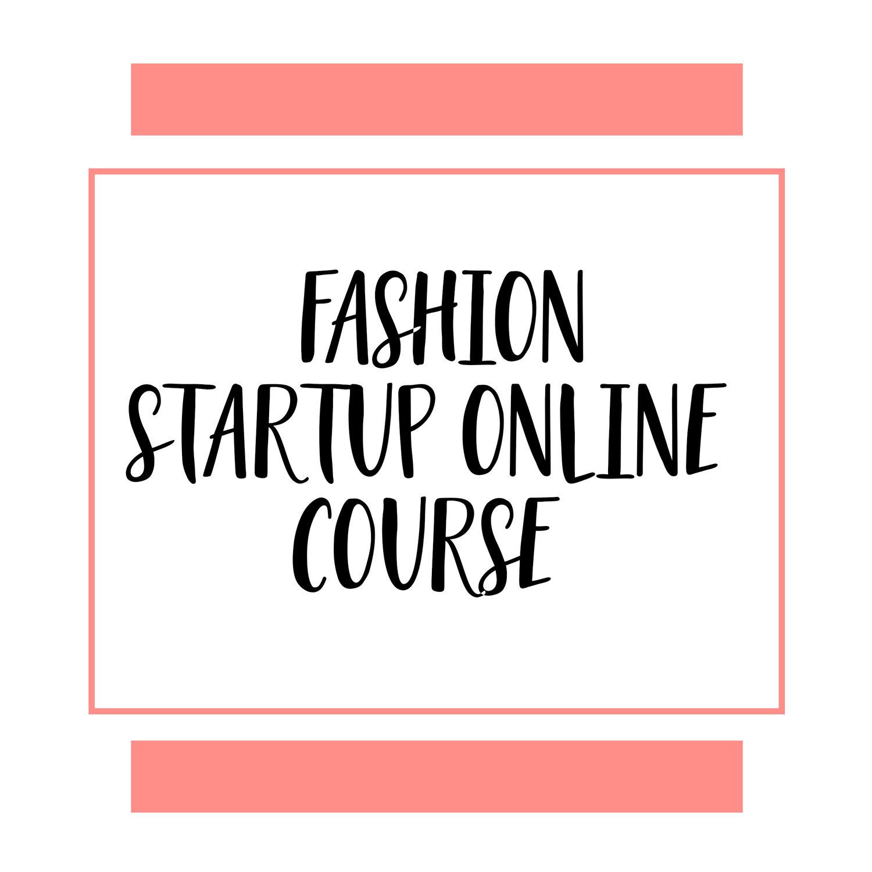 Fashion Startup Online Course