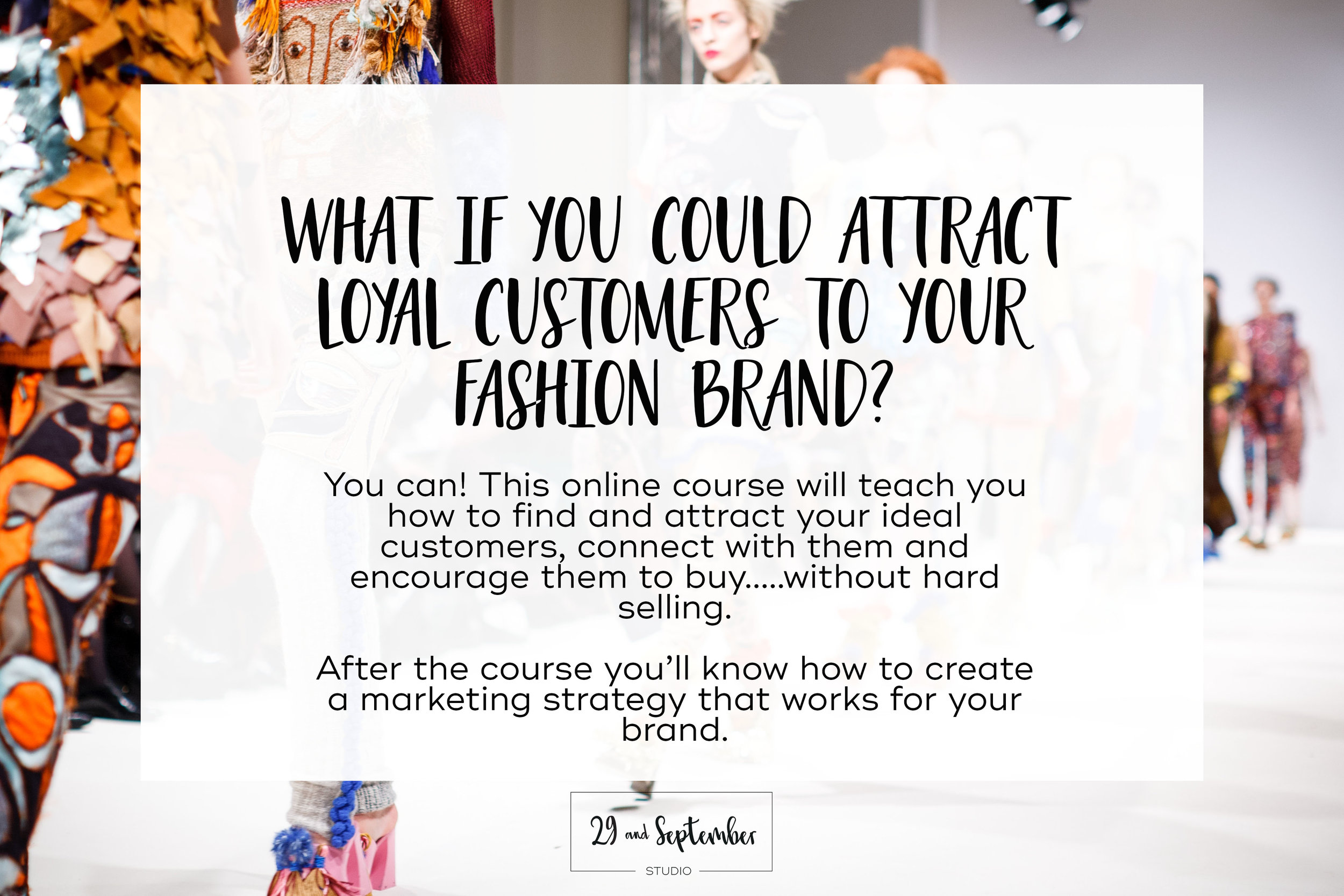 How to Attract Loyal Customers to Your Fashion Brand | How to get customers to my business | Marketing for fashion labels