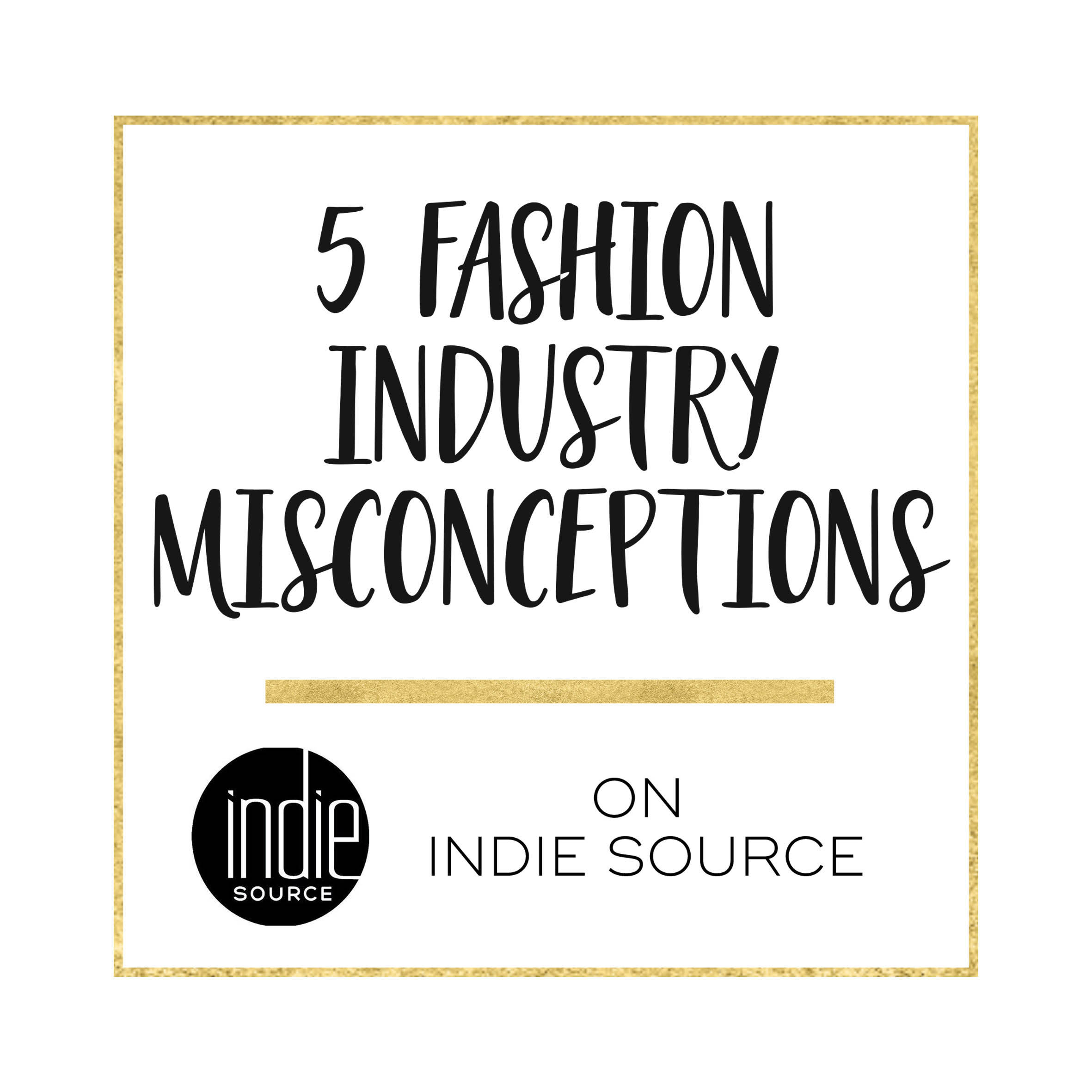 Misconceptions about fashion