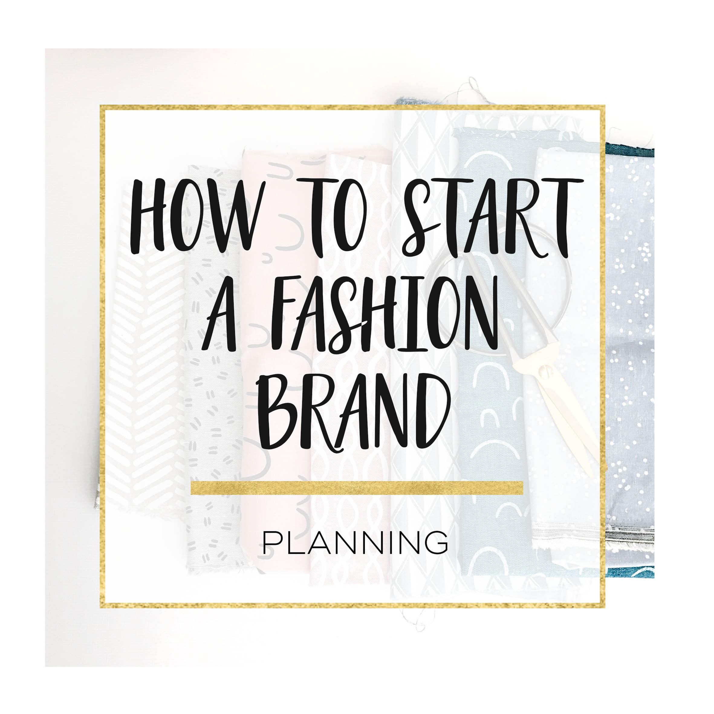 Planning A Fashion Brand