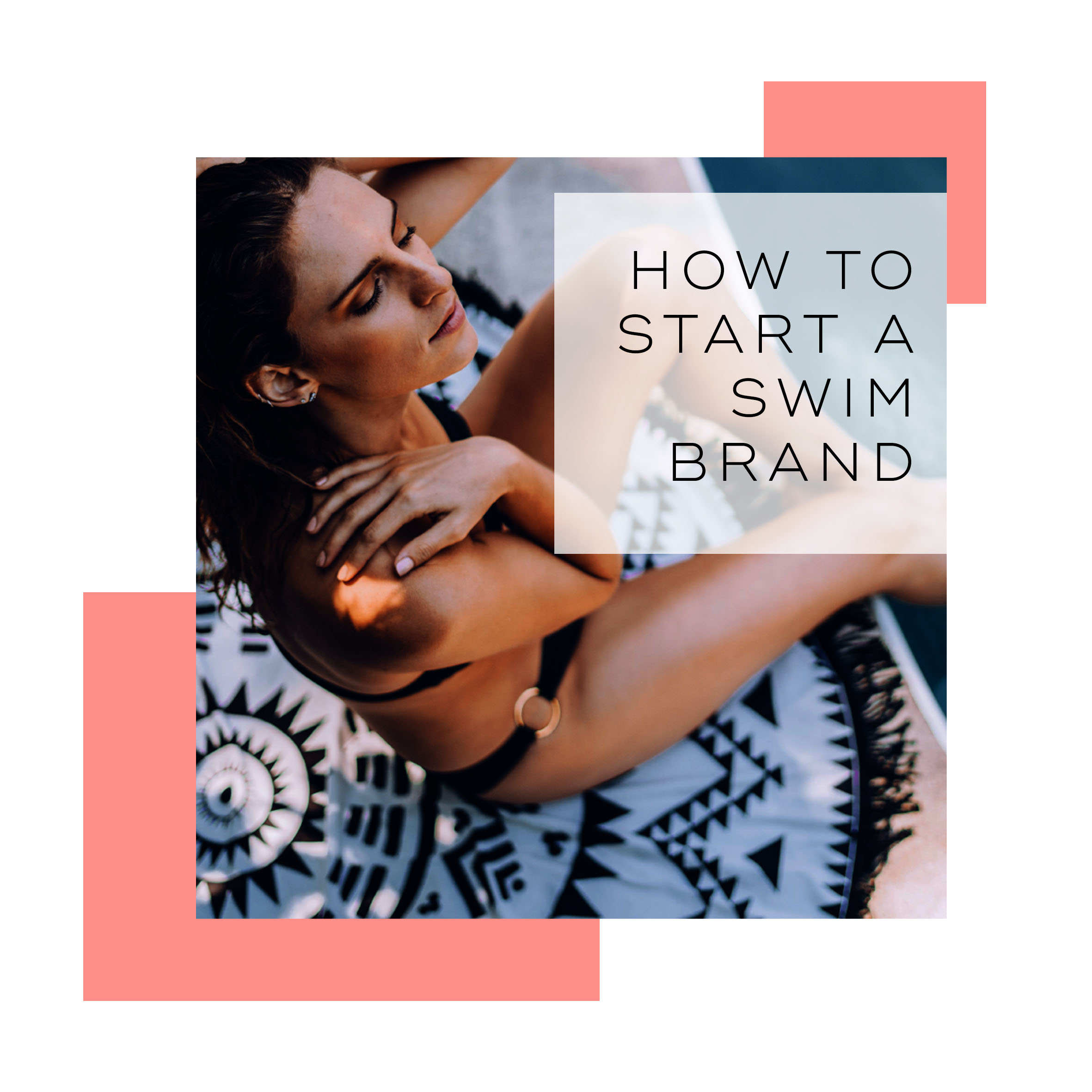 How to Start a Swim Brand
