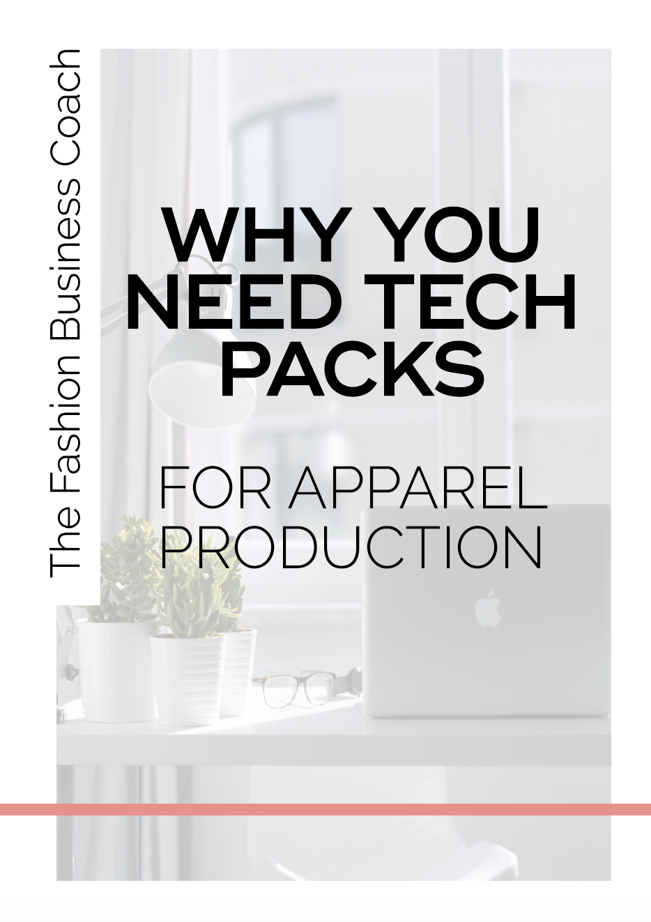 What Is A Tech Pack And Why You Need One For Apparel Production The Fashion Business Coach