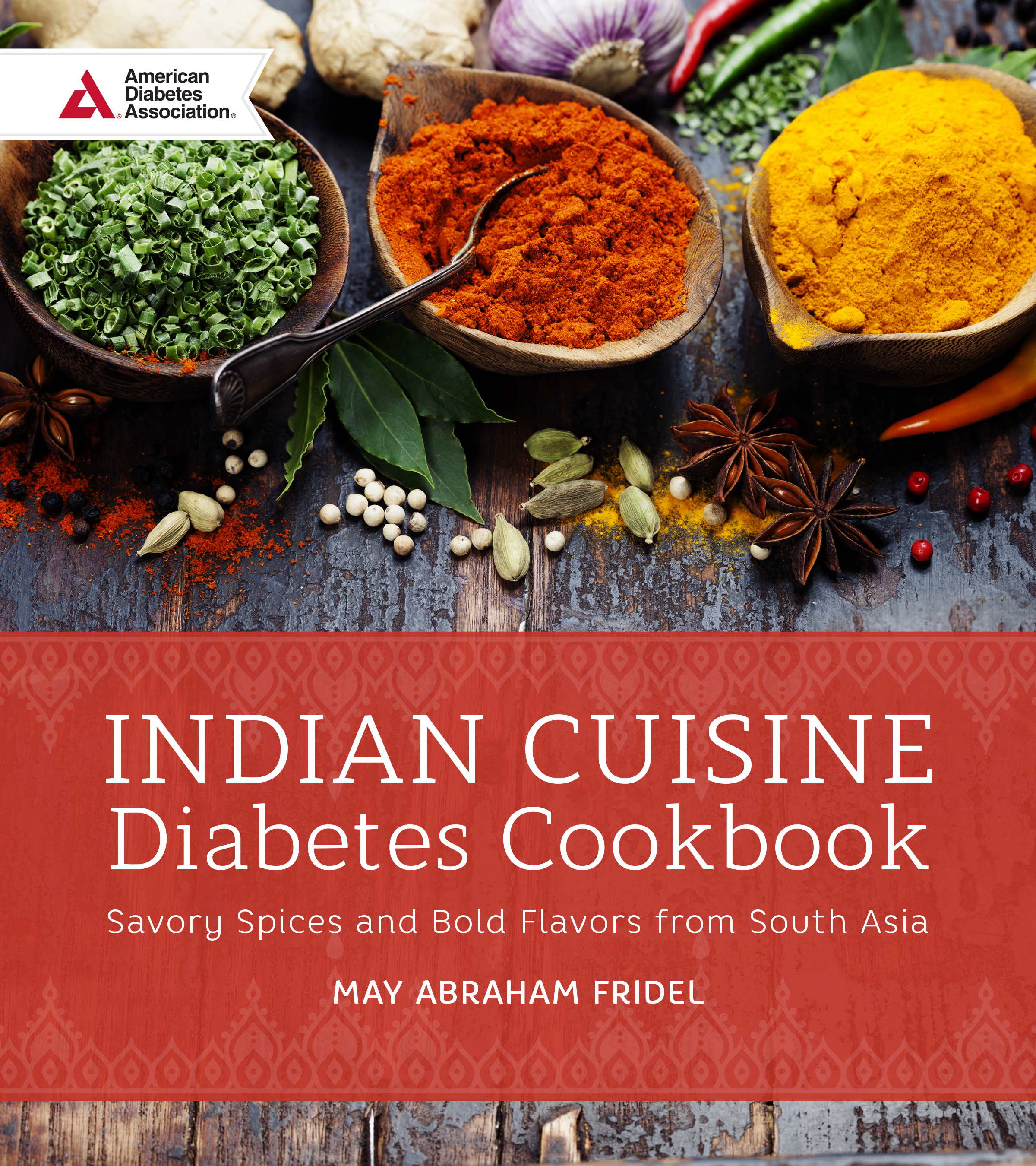 Indian Cuisine Diabetes Cookbook - May Abraham Fridel