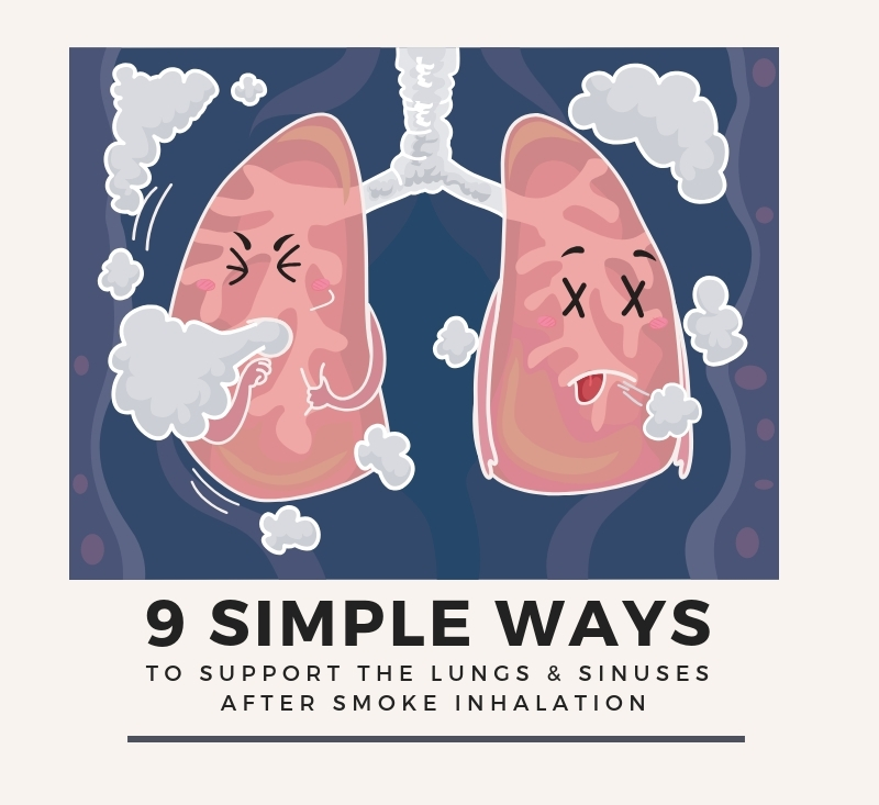Here are 9 simple ways you can support your lungs and sinuses after exposure to smoke. Learn more at www.shechangeseverything.com