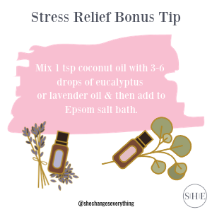 To make it even more stress relieving, add 1 tsp coconut oil with 3 drops of eucalyptus or lavender oil added to it and then add to water..png