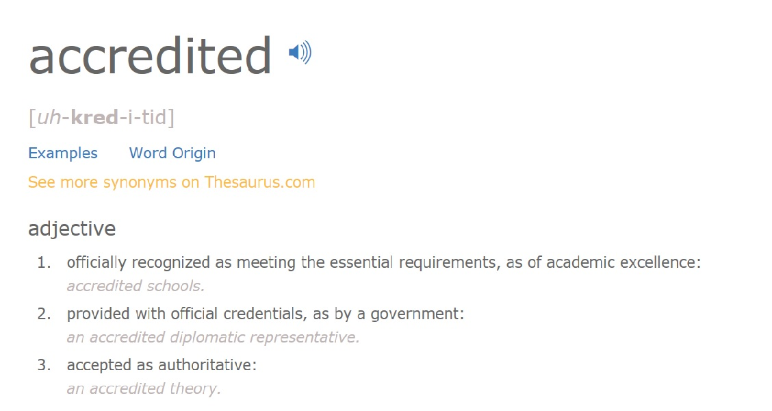 Accredited means different things to different people. Screenshot from  Dictionary.com
