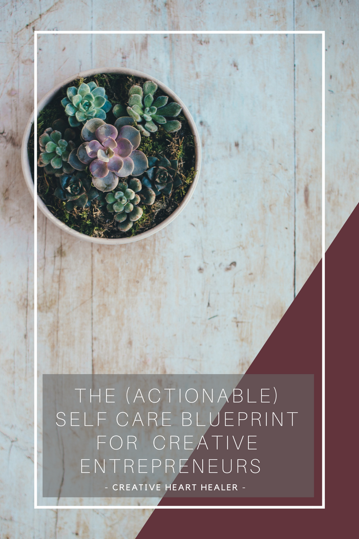 the self care blueprint for creative entrepreneurs