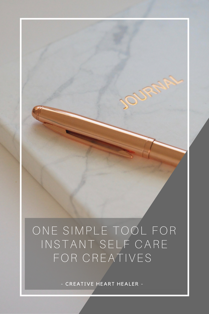 ONE SIMPLE TOOL FOR INSTANT SELF CARE FOR CREATIVES