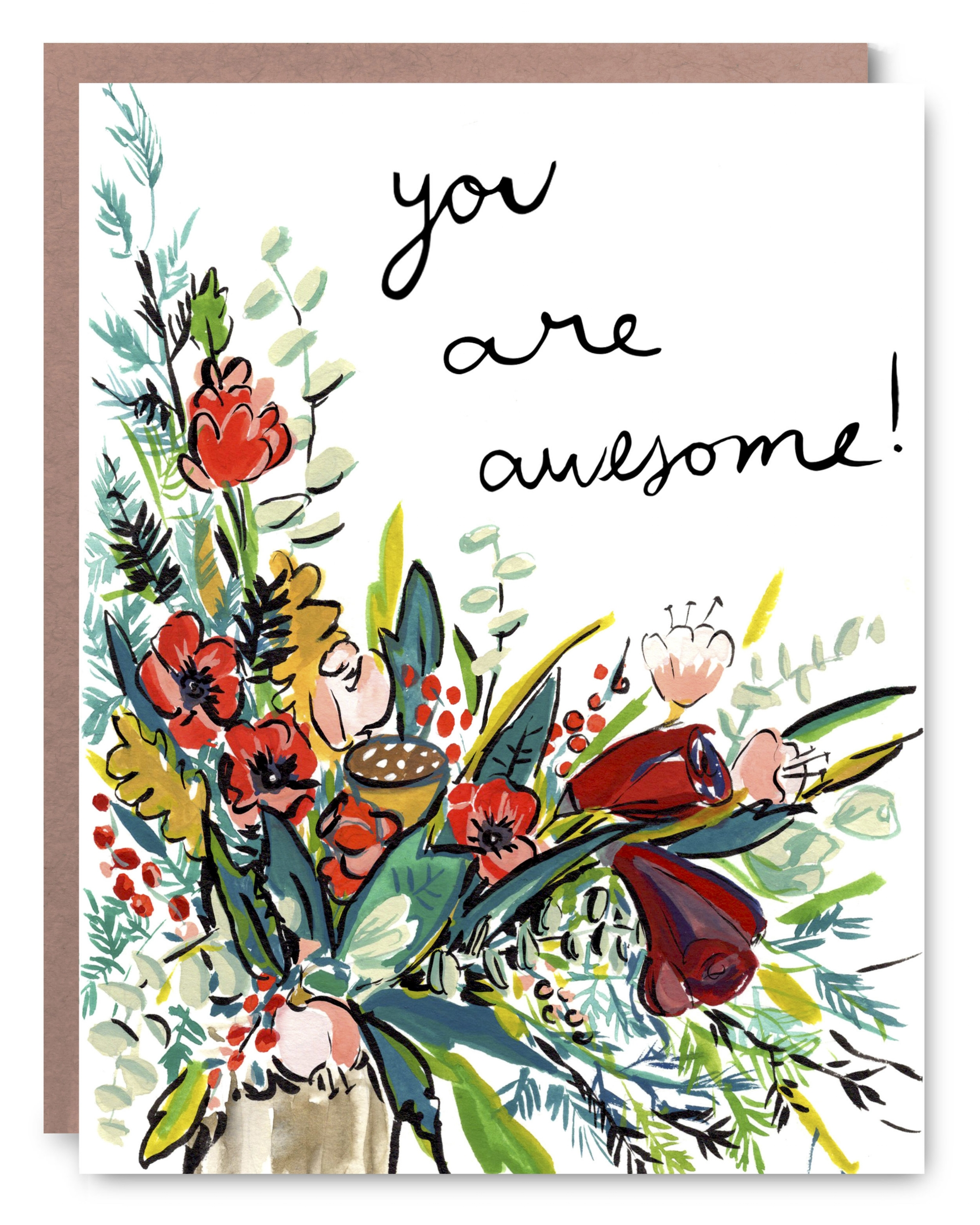 You Are Awesome - Blank inside - 4.25 x 5.5""
