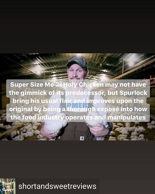 Thanks @shortandsweetreviews! Super Size Me 2: Holy Chicken|Grade: A-| Super Size Me 2: Holy Chicken may not have the gimmick of its predecessor, but Spurlock provides his usual flair and improves upon the original by being a thorough exposé into how the food industry operates and manipulates #ShortAndSweet #SuperSizeMe #SuperSizeMe2 #HolyChicken #moviereview #filmreview #tvreview #documentary #fooddocumentary #food #health #MorganSpurlock #healthdoc #healthyeating #chicken #beef #fda #healthfood #lies #shortandsweetreviews
