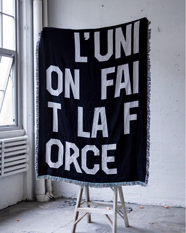 L'UNION FAIT LA FORCE throw  Limited Edition Pre—Sale $120 (+$15 shipping or free pickup at Brooklyn)