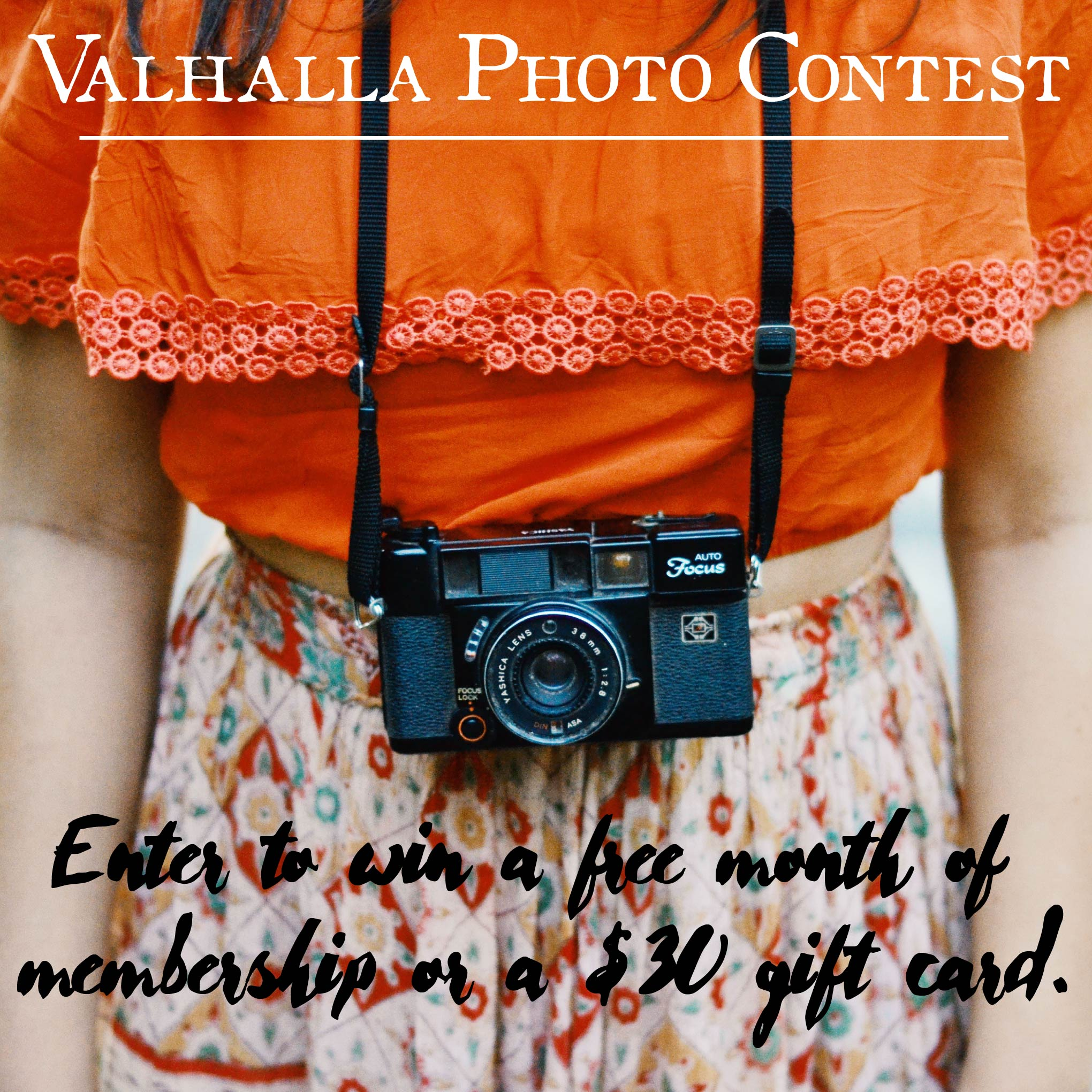 Enter Valhalla's Facebook and Instagram photo contest raffle for a chance to win a free membership for a month or a $30 gift card.