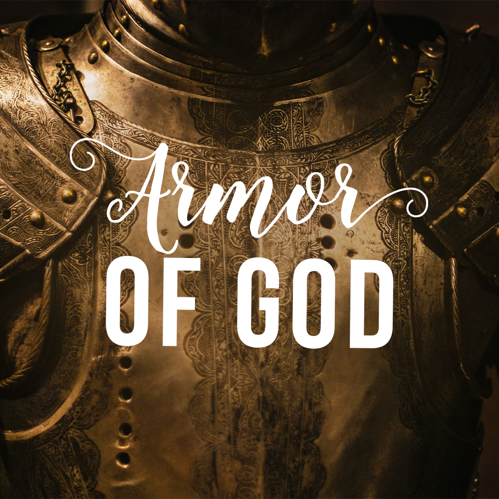 5.26.19-Armor of God-blog.jpg