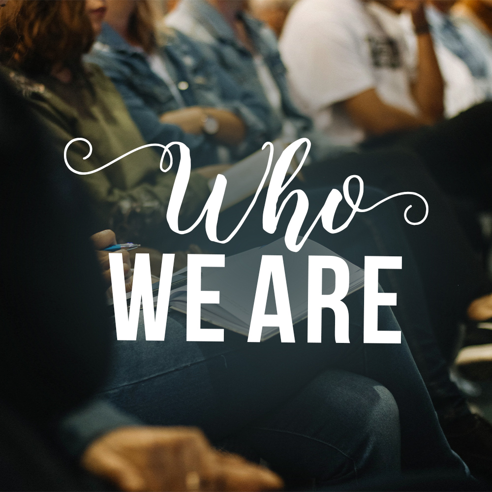 7.30.19-Who We Are.jpg