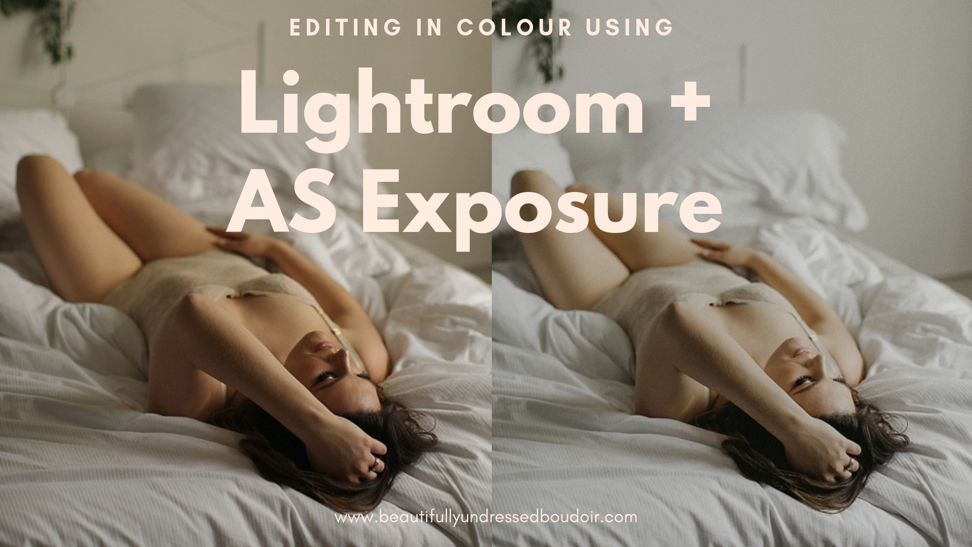 Boudoir photography lightroom tutorial.jpg