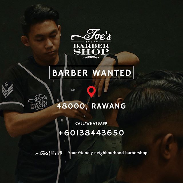 💈Joe's Barbershop Rawang💈  Join our team as we are now setting up new system for barbers to earn more income and career stability in the barbering industry  Call/whatsapp : 013 8443650
