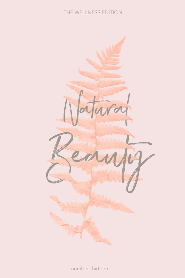 The Wellness Edition No. 13 - Natural Beauty, by Phylleli. Ladies, we all know the feeling of feeling not pretty enough, not good enough and so on, being loaded with negative self-talk. Let'a stop it and be kind to us! #thewellnessedition #phylleli #design #graphicdesign #naturalbeauty #freelancedesigner #selfcare #bekind #youareenough