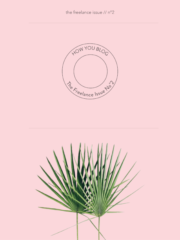 The Freelance Issue No.2 by Phylleli 'how you blog' #phylleli #design #branding #graphicdesign #minimalism #logodesign #logo #thefreelanceissue #freelancedesigner