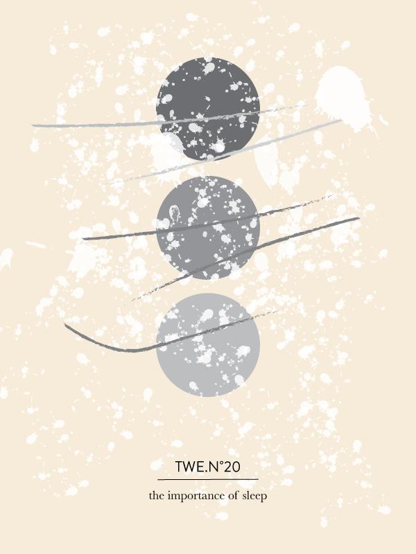 The Wellness Edition No. 20 // The Importance of Sleep, by Phylleli #graphicdesign #design #phylleli #freelancedesigner #thewellnessediton #twe #sleep #health #wellbeing #welness