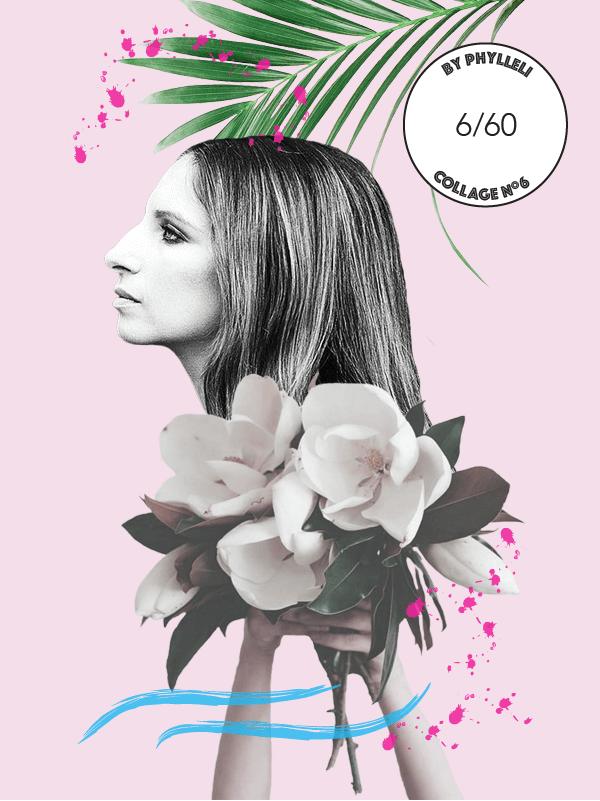Collage No.6 by Phylleli #collage #design #graphicdesign #creativity #logodesign #branding #branddesigner #becreative #barbrastreisand #digitalart #phylleli