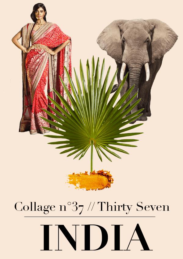 Collage No. 37 // India by Phylleli #design #collage #thecollageseries #editorialdesign #artdirection #layout #freelancer #designblog #typography #traveling #traveldiaries #lifestyleblog