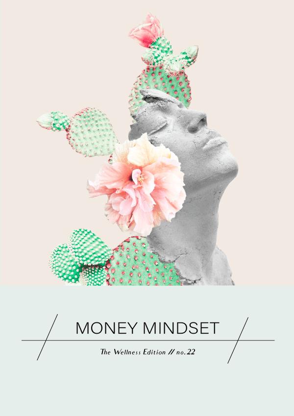 The Wellness Edition No. 22 // Money Mindset #design #graphicdesign #moneymindset #thewellnessedition #branding #typography #collage #designblog