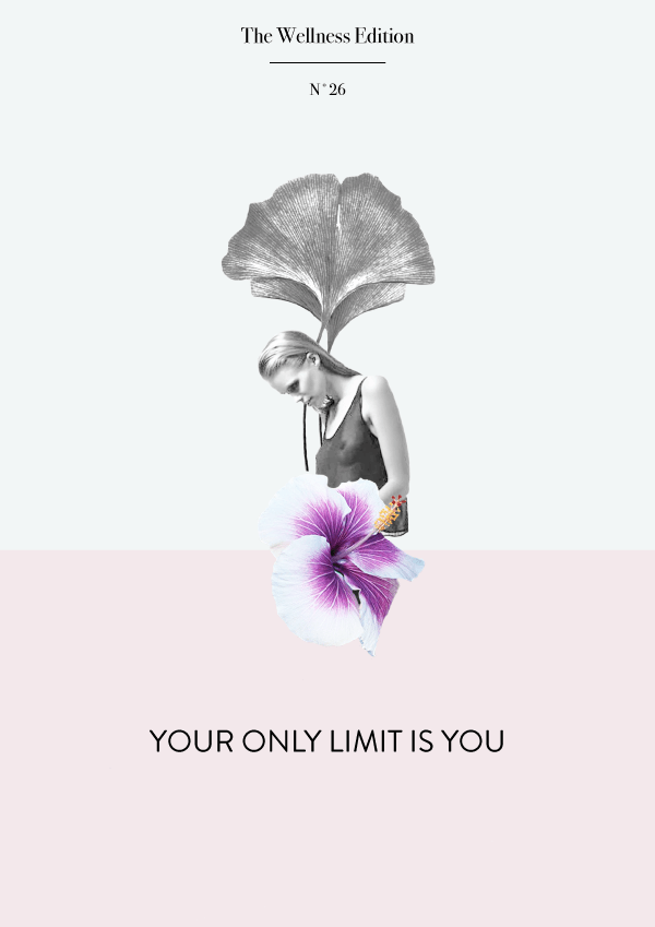 The Wellness Edition No. 26 // Your only limit is you #design #graphicdesign #typography #designblog #selfcareblog