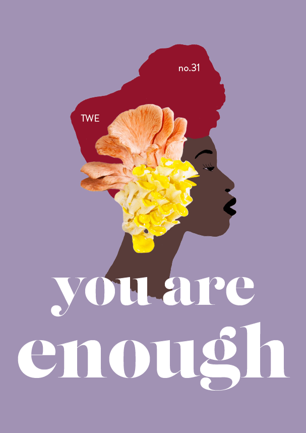 you are enough // twe31 (phylleli)