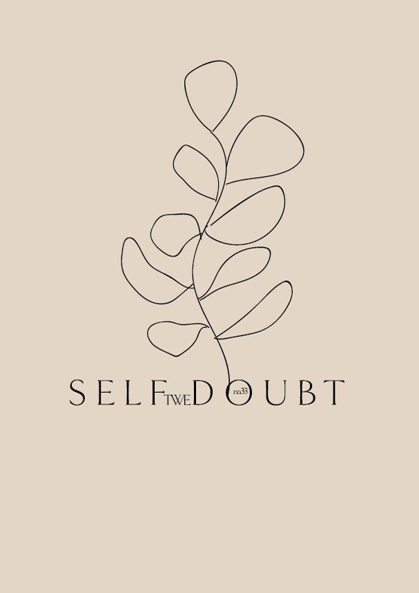 TWE No.33 // Self Doubt (Phylleli) #design #typography #graphicdesign #branding #illustration #mentalhealth #logodesign #designblog