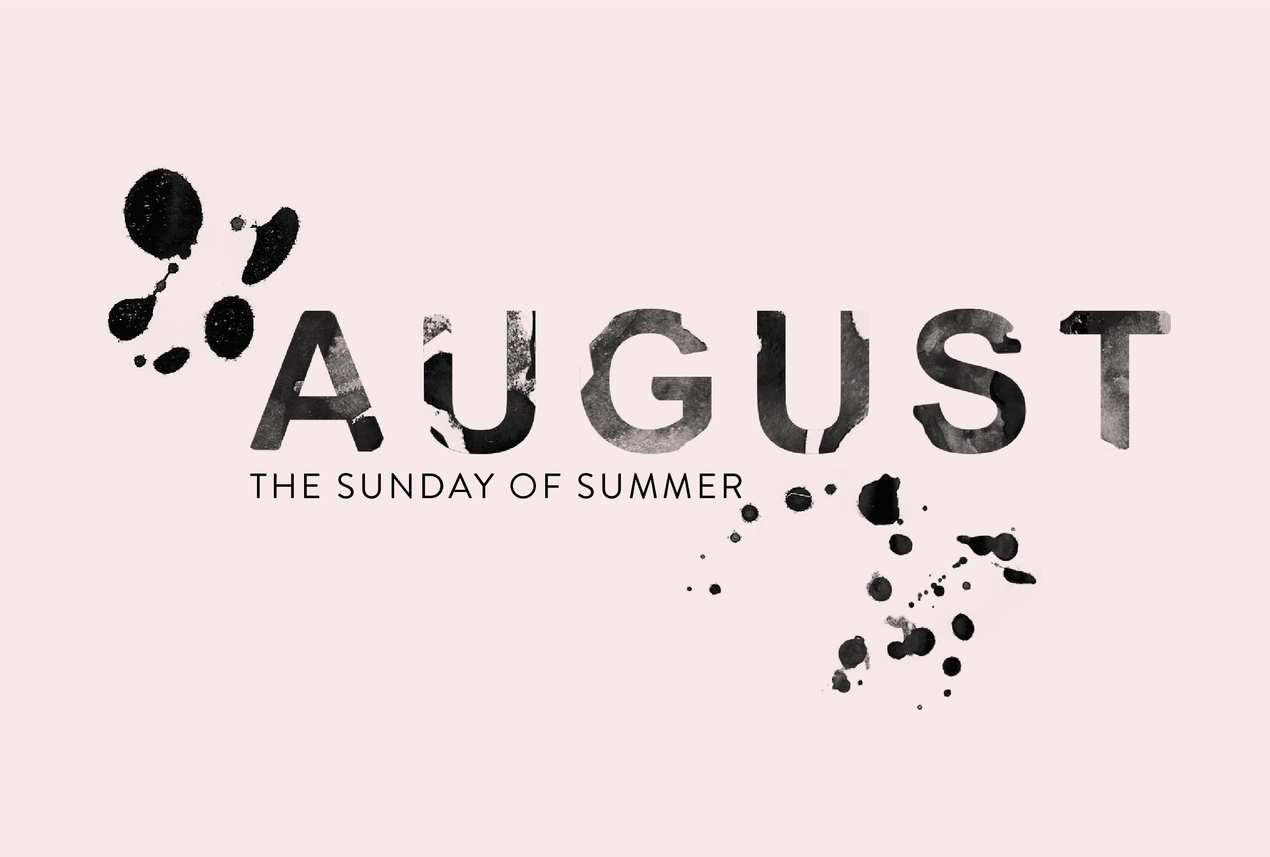 August The Sunday of Summer #typography #watercolor #design #graphicdesign #logodesign #branding #designblog #designer #august #summer