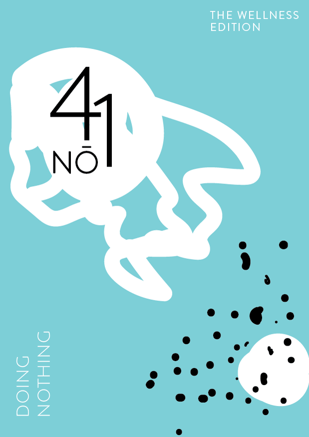 TWE NO.41 // Doing nothing