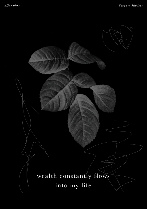 Wealth constantly flows into my life // Affirmations (Phyllei Design Studio and Blog)