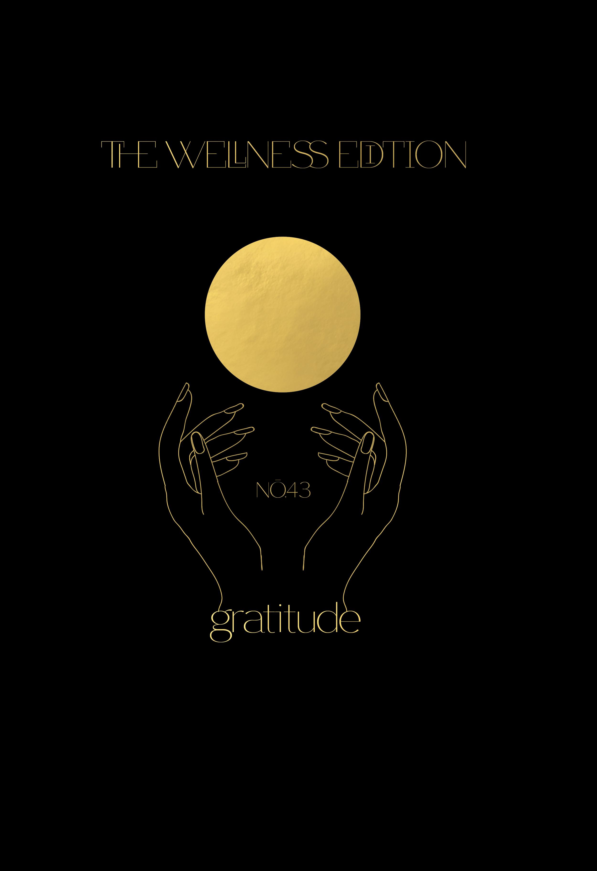 The Wellness Edition No.43 // Gratitude (Phylleli Design Studio and Blog)