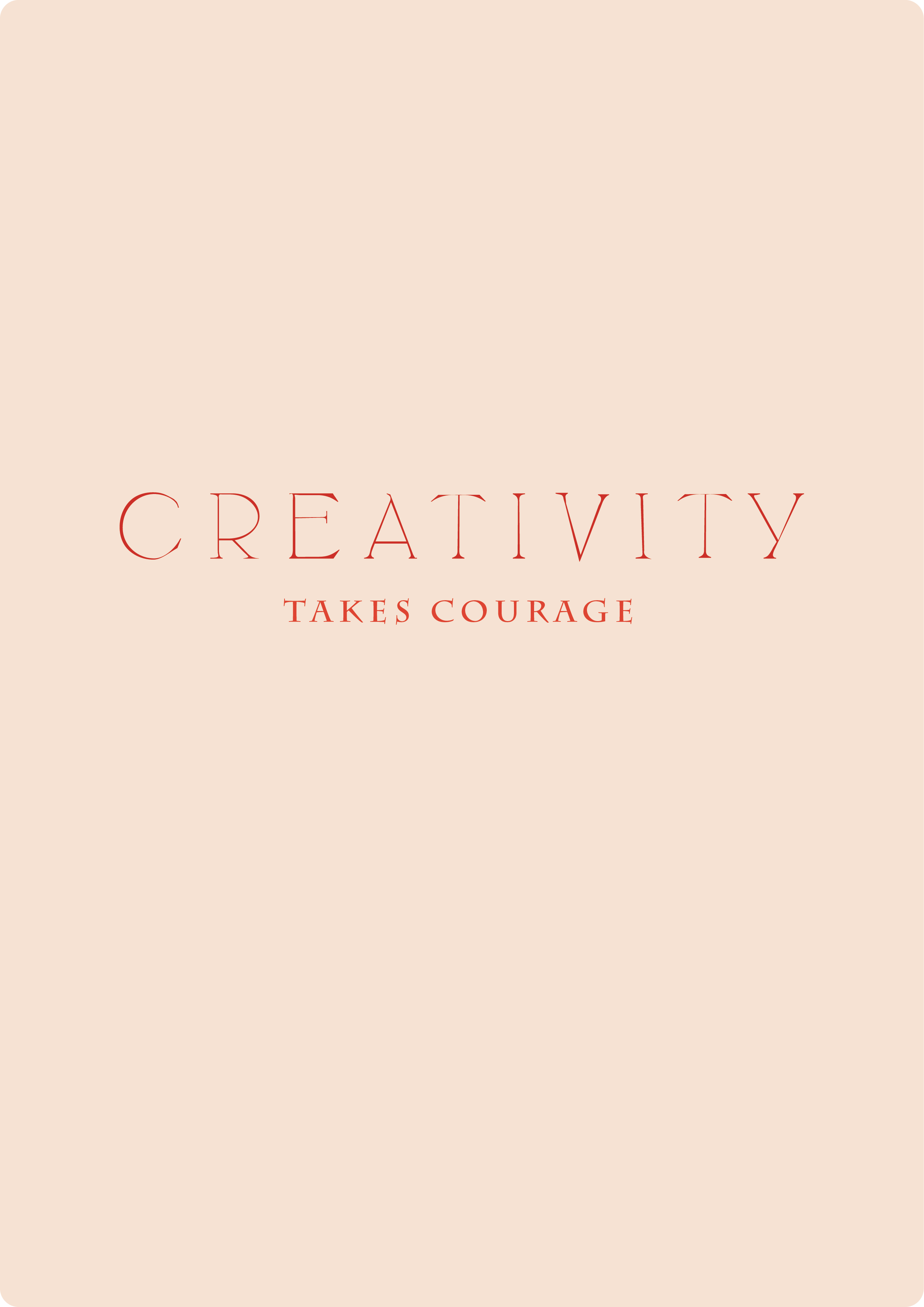creativity takes courage // phylleli design blog and studio