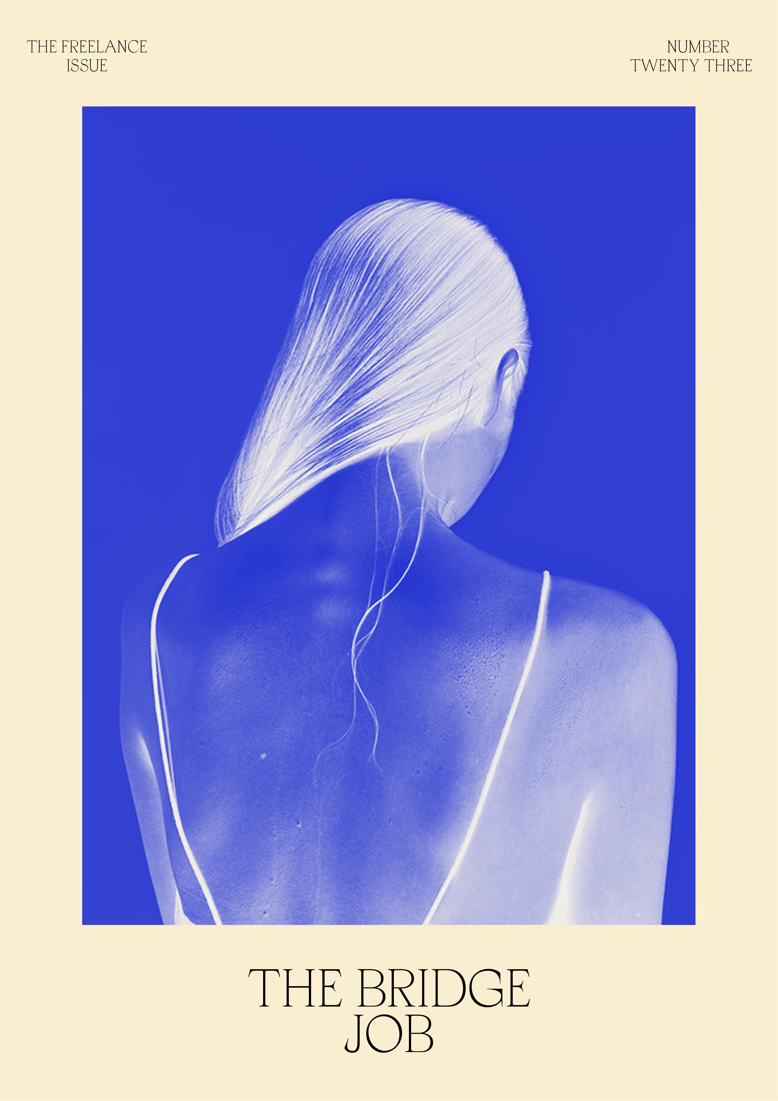 The Freelance Issue No.23 // The Bridge Job #design #typography #graphicdesign #onlineshop #poster #editorialdesign #minimalism #designblog #selfcareblog #mentalhealth #freelance #designstudio