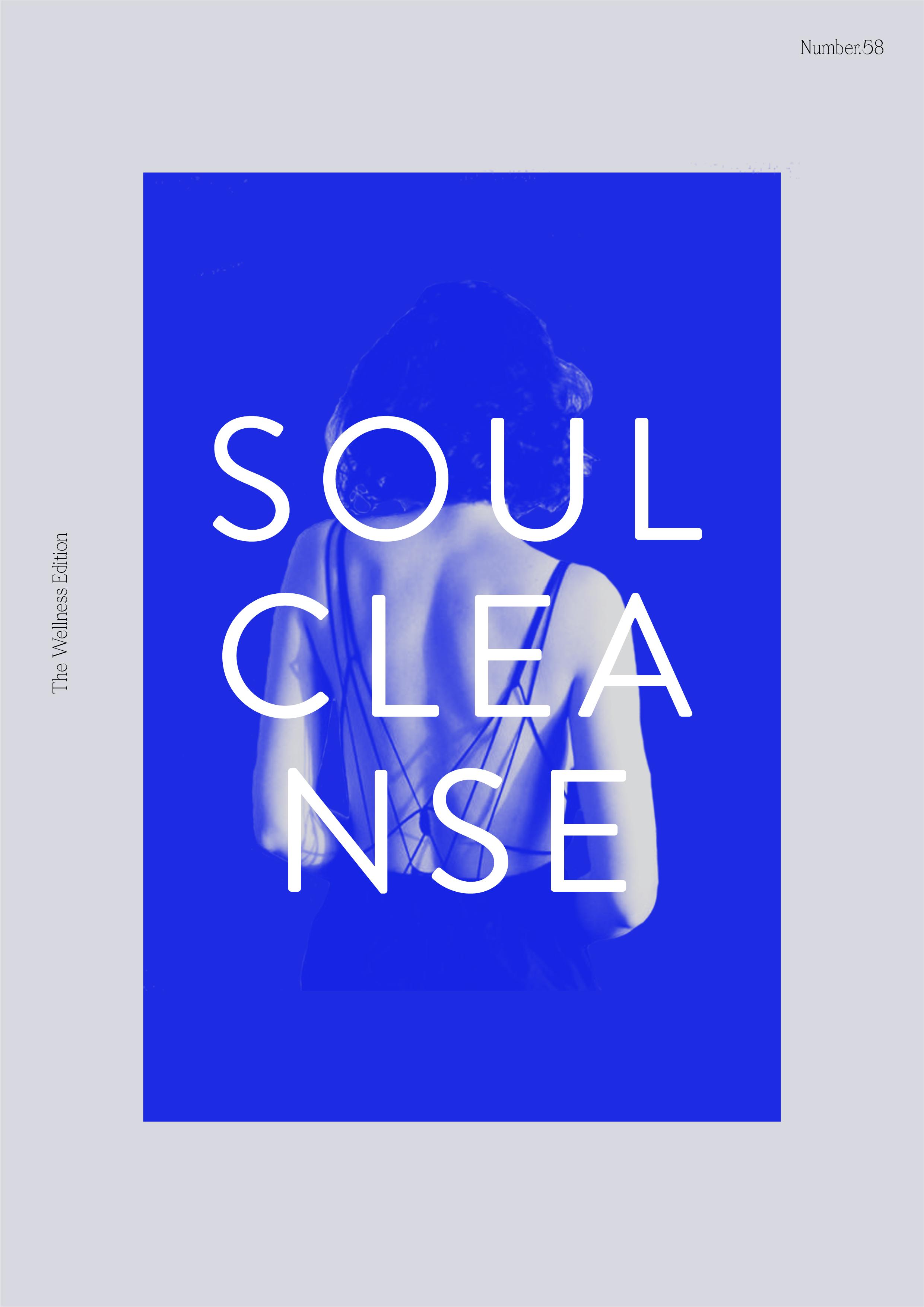 The Wellness Edition NO.58 // Soul Cleanse (Phylleli Design Studio, Self-Care Blog and Onlineshop) #soulcleanse #mentalhealth #selflove #selfcare #selfdevelopment #selfcareblog #selfcareblogger #mentalhealth #loveyourself #selfcare #love #begoodtoyourself #design #layout #editorialdesign #minimalism #designblog #lifestyleblog #selfhelp #spiritjunkie #selfdevelopmentjunkie