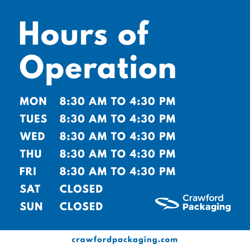 Crawford Packaging Hours of Operation Effective October 30, 2017