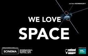 - SCINEMAINTERNATIONAL SCIENCE FILM FESTIVALWE LOVE SPACEAUSTRALIA07.06.17 - 19.06.17